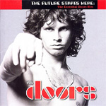 The Future Starts Here: The Essential Doors Hits (CD)