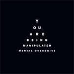 You Are Being Manipulated (CD)