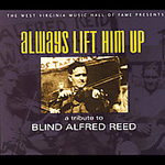 Always Lift Him Up - A Tribute To Blind Alfred Reed (CD)