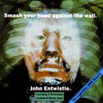 Smash Your Head Against The Wall (CD)