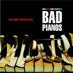 When Good Things Happen To Bad Pianos (CD)