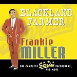 Blackland Farmer - The Complete Starday Recordings And More (3CD)