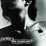 We Brave Bee Stings And All (CD)