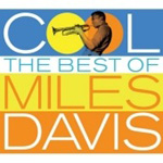 Cool - The Best Of Miles Davis 1955-1969 (2CD)