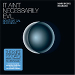 It Ain't Necessarily Evil - Remixed Vol. II (CD)