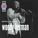 Mosaic Select Woody Herman (3CD)