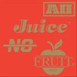 All Juice, No Fruit (CD)