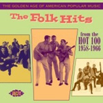 The Golden Age Of American Rock 'N' Roll - The Folk Hits (CD)