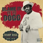 Blame It On The Dogg - The Swamp Dogg Anthology 1968-1978 (CD)