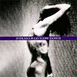 Go Slow Down (CD)