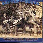 Before The Blues: The Early American Black Music Scene, Volume 2 (CD)