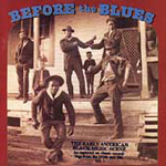 Before The Blues: The Early American Black Music Scene, Volume 3 (CD)