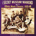 The Secret Museum Of Mankind Vol. 2: Ethnic Music Classics: 1925-48 (CD)