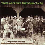 Times Ain't Like They Used To Be: Early American Rural Music Classic Recordings Of The 1920's And 30's Vol. 8 (CD)