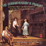 The Cornshucker's Frolic: Downhome Music And Entertainment From The American Countryside Vol. 1 (CD)