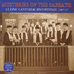Mysteries Of The Sabbath: Classic Cantorial Recordings 1907-47 (CD)