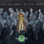 Not As Good As The Book (2CD)