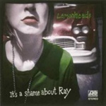 It's A Shame About Ray - Collectors Edition (m/DVD) (CD)