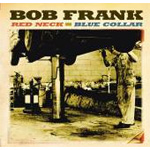 Red Neck, Blue Collar (CD)