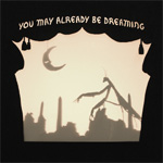 You May Already Be Dreaming (CD)
