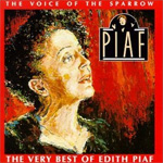 Voice Of The Sparrow: The Very Best Of Edith Piaf (CD)
