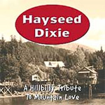 A Hillbilly Tribute To Mountain Love (CD)