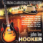 From Clarksdale To Heaven - A Tribute To John Lee Hooker (CD)