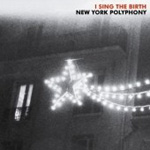 I Sing the Birth (CD)