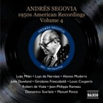 Andrés Segovia - 1950's American Recordings - Vol. 4 (CD)