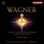 Wagner: The Ring, An Orchestral Adventure; Siegfried Idyll (SACD)
