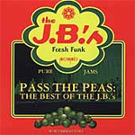 Pass The Peas: The Best Of The J.B.'s (CD)