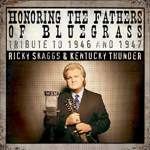 Honoring The Fathers Of Bluegrass Tribute To 1946 And 1947 (CD)