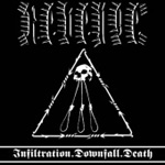 Infiltration, Downfall, Death (CD)