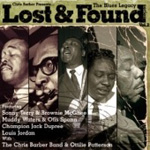 Chris Barber Presents The Blues Legacy : Lost And Found Series Volume 2 (CD)