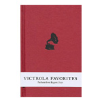 Victrola Favorites: Artifacts From Bygone Days (2CD+Bok)