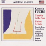 Fuchs, K: Canticle to the Sun; United Artists; Quite in the Land (CD)