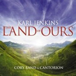 Karl Jenkins - This Land of Ours (CD)