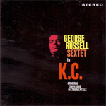 George Russell Sextet In K.C. (CD)