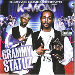 Krayzie Bone Presents: K-Mont Grammy Statuz (CD)