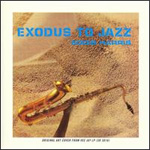 Exodus To Jazz/Mighty Like A Rose (CD)