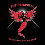 Rise And Fall, Rage And Grace (CD)