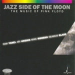 Jazz Side Of The Moon - The Music Of Pink Floyd (SACD-Hybrid)