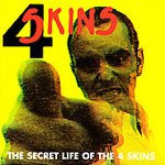 The Secret Life Of The 4-Skins (CD)