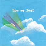 How We Lost (CD)
