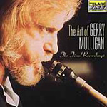 The Art Of Gerry Mulligan: The Final Recordings (CD)
