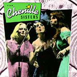 The Chenille Sisters (CD)