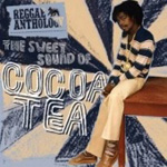 The Sweet Sound Of Cocoa Tea - Anthology (2CD)