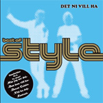 Det Ni Vill Ha - Best Of Style (CD)