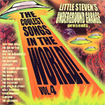 Little Steven's Underground Garage Presents: Coolest Songs In The World Vol. 4 (CD)