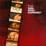 Then What Happened? (CD)